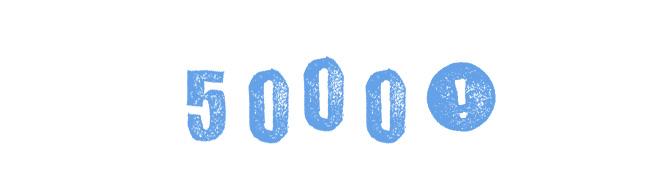5000!